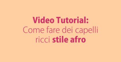 video-capelli-ricci-afro