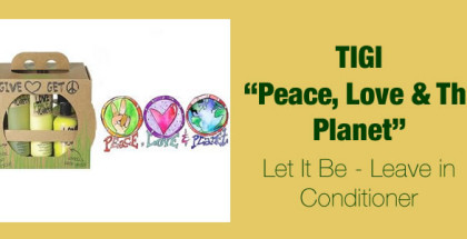 Tigi Peace Love and the planet