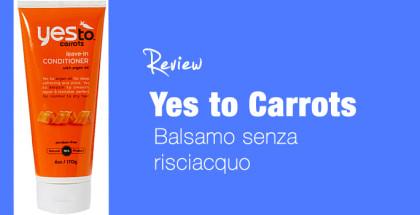 yes to carrots balsamo senza risciaquo