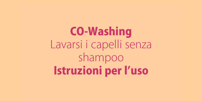 Co-washing: addio allo shampoo e ai solfati